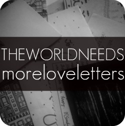 "The World Needs more love letters is an organization on a mission to fill the world with love letters. ""Through writing, leaving and mailing love letters, we are learning to turn our words into lanterns to light the paths of others."""
