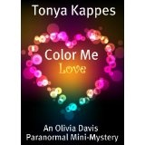 Color Me Love (An Olivia Davis Paranormal Mini-Mystery) (Kindle Edition)By Tonya Kappes