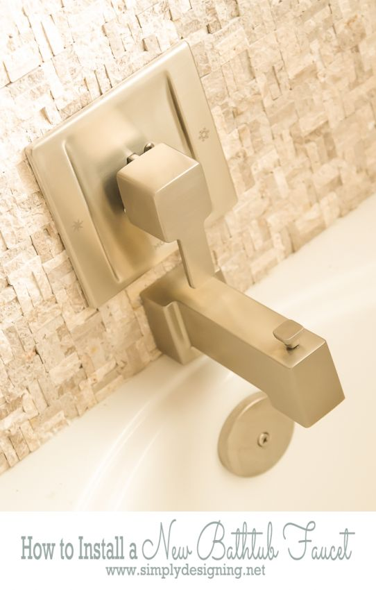 Website With Photo Gallery How to Install a New Bathtub Faucet A DIY project by Simply Designing