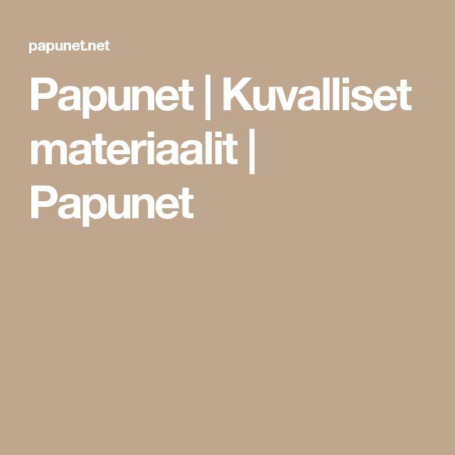 Papunet | Kuvalliset materiaalit | Papunet