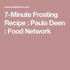 7-Minute Frosting Recipe : Paula Deen : Food Network
