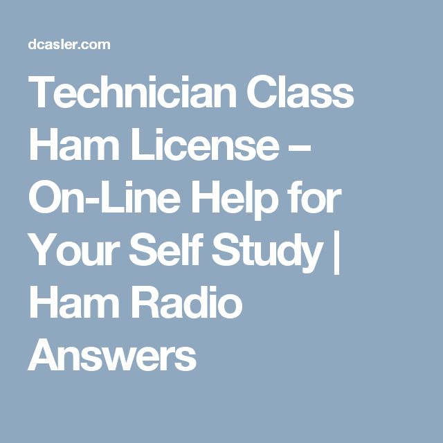 Technician Class Ham License – On-Line Help for Your Self Study | Ham Radio Answers
