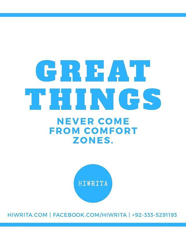 Great Things Never Come From Comfort Zones Research Writing
