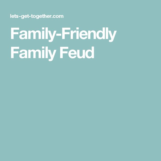 Family-Friendly Family Feud