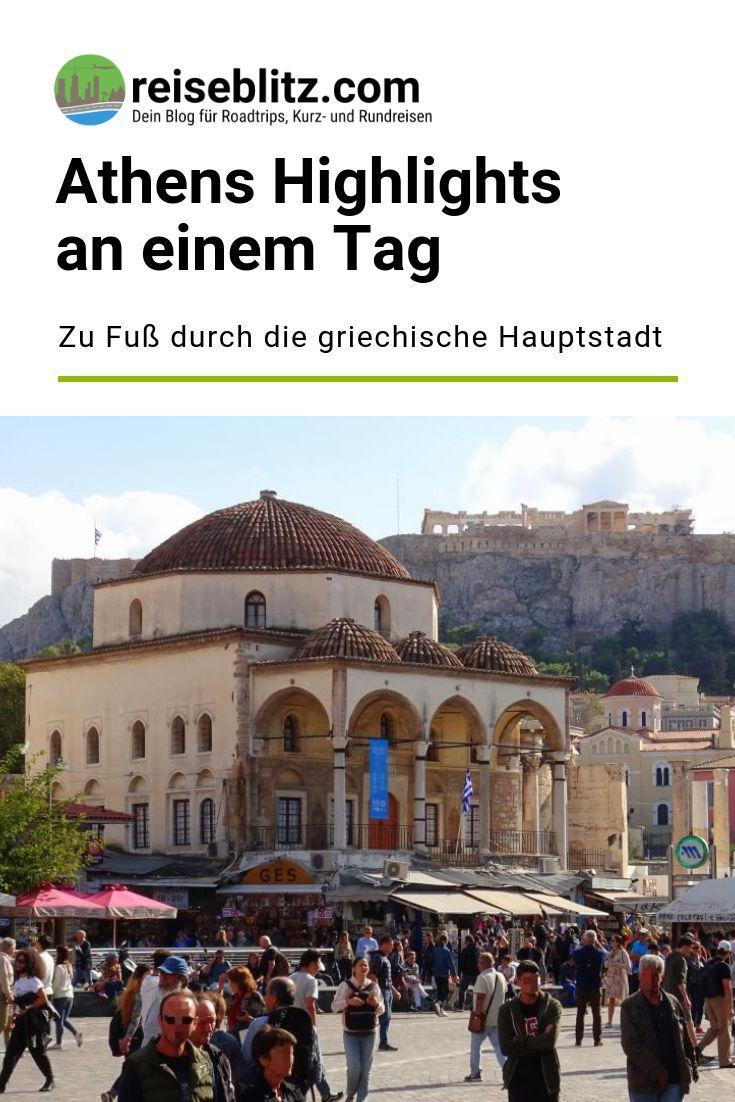 Athens Highlights An Einem Tag Zu Fuss Durch Die Griechische Hauptstadt Athen Reisen Urlaub In Europa