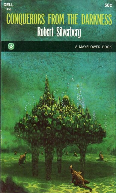 Paul Lehr's cover for the 1968 edition of Conquerors from the Darkness (1965), Robert Silverberg