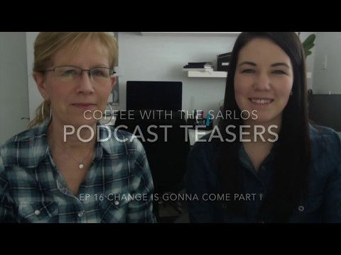 Coffee with the Sarlos Teasers EP 16 - https://bysarlo.com/coffee-sarlos-teasers-ep-16/  This video is a short teaser for Karen and Kelly's podcast show called Coffee with the Sarlos. You'll hear one quick little story that is featured in episode sixteen of the podcast titled Change Is Gonna Come.  #thursdayteasers  For more videos by Karen and Kelly Sarlo click here.