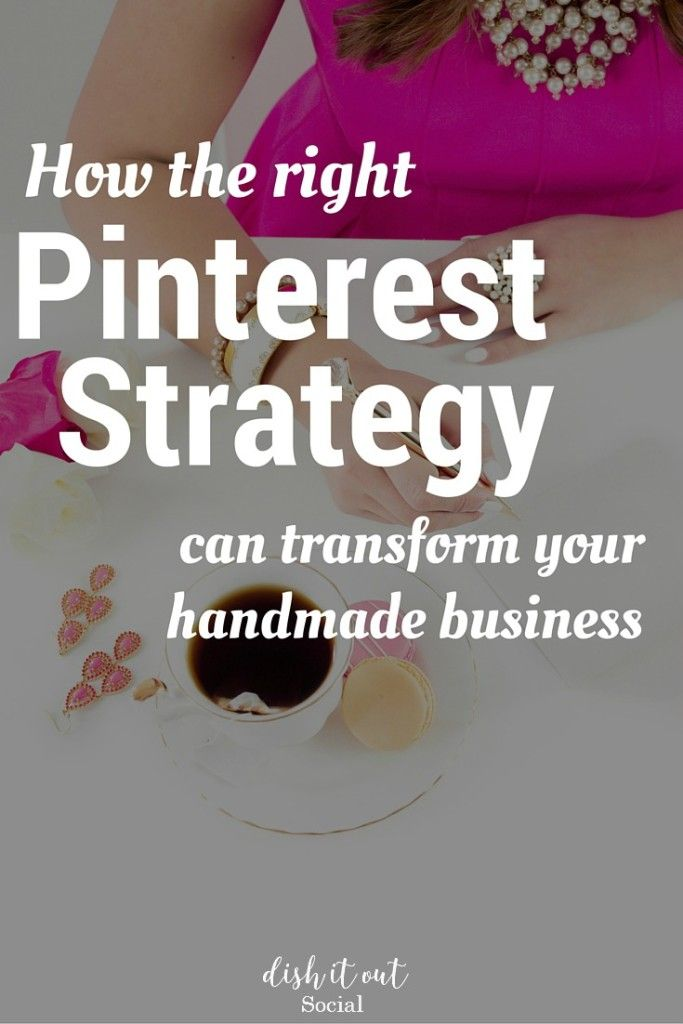 How the right Pinterest strategy can transform your handmade business.
