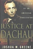 Justice at Dachau - Joshua M. Greene