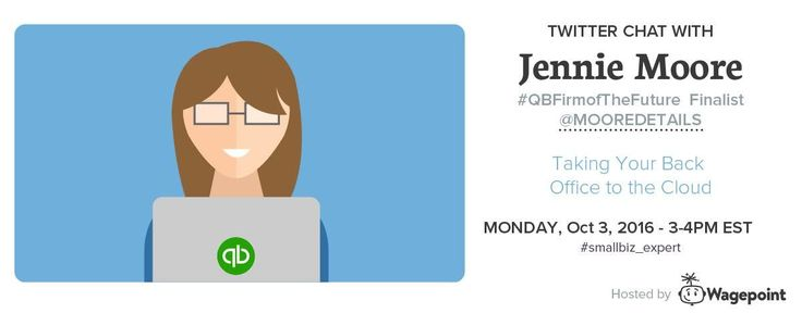 Smallbiz_expert Twitter Interview with Jennie Moore to discuss how to evolve your back office accounting  Wagepoint