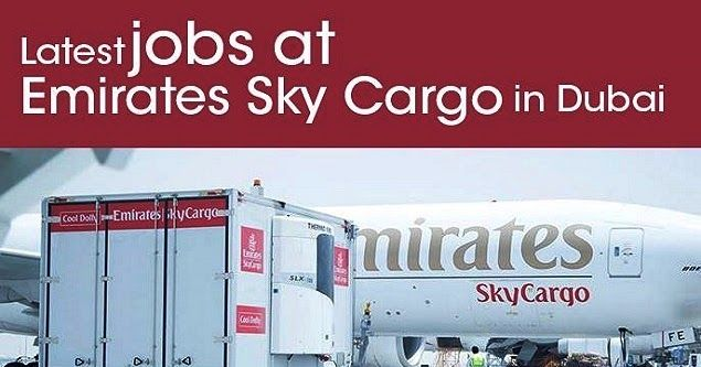 Emirates Sky Cargo Jobs In Dubai With Images Dubai Cargo