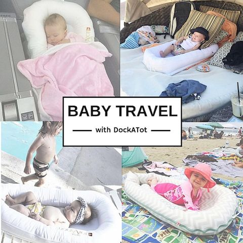 Traveling With Baby Pack Dockatot The Must Have Portable