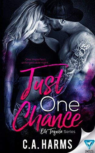 Just One Chance (Oh Tequila Series Book 1) by C.A. Harms https://www.amazon.com/dp/B07441K4LX/ref=cm_sw_r_pi_dp_x_jHHCzbPQ0X3AW