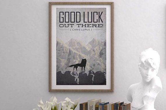 Fantastic Mr. Fox / Wolf Poster. Good Luck Out There Canis Lupis 13x19 Poster Art Print