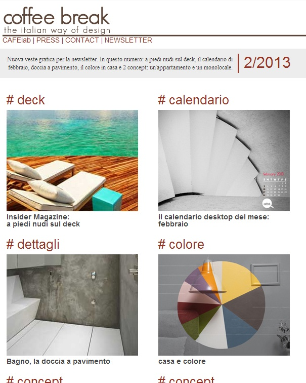 Coffee Break | the italian way of design Newsletter 3/2013 is OUT; check it HERE | http://us1.campaign-archive2.com/?u=7fed73222caa7e20f6a54c078=957621759d