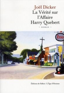 Un bon moment de lecture .... Dicker, Joel - La Verite Sur L'Affaire Harry Quebert - 600 pages à vous couper le souffle !