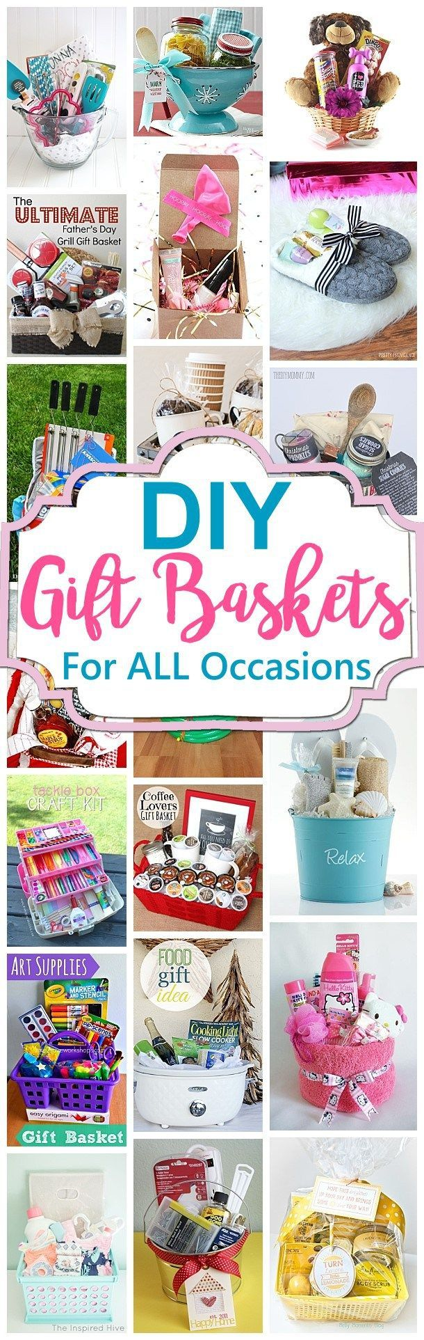 Do it Yourself Gift Baskets Ideas for Any and All Occasions - Perfect for Christmas - Birthdays - Thank You Gifts - Housewarming - Baby Showers or anytime