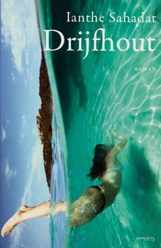 Drijfhout - Ianthe Sahadat