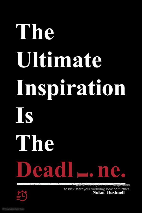 Office Motivational Deadline Poster Inspirational Posters Inspiration Poster