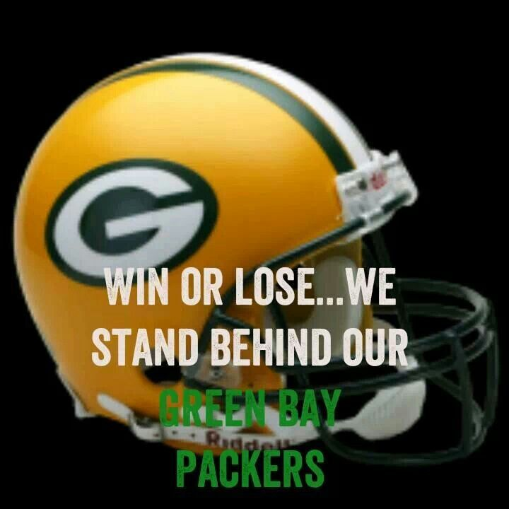 Win or lose, we stand behind our GB Packers.