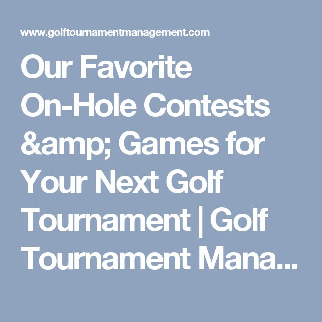 Our Favorite On-Hole Contests & Games for Your Next Golf Tournament | Golf Tournament Management