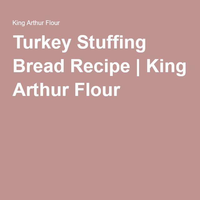 Turkey Stuffing Bread Recipe   King Arthur Flour