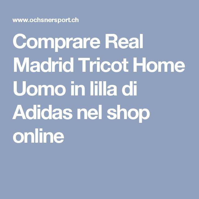 Comprare Real Madrid Tricot Home Uomo in lilla di Adidas nel shop online