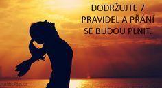 Dodržujte 7 pravidel a přání se budou plnit.   AstroPlus.cz