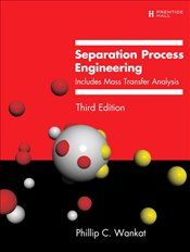 Pandora - Separation Process Engineering 3E : Includes Mass Transfer Analysis - Phillip C. Wankat - Kitap - ISBN 9780131382275