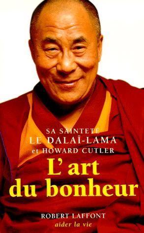 L'art du bonheur - Sa Sainteté Le Dalaï-Lama  et Howard Cutler - Québec, Québec