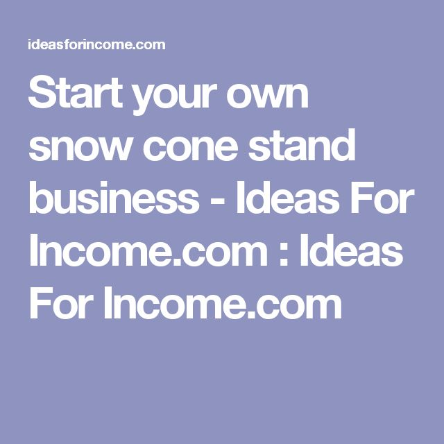 Shaved Ice and Snow Cone Business Packages