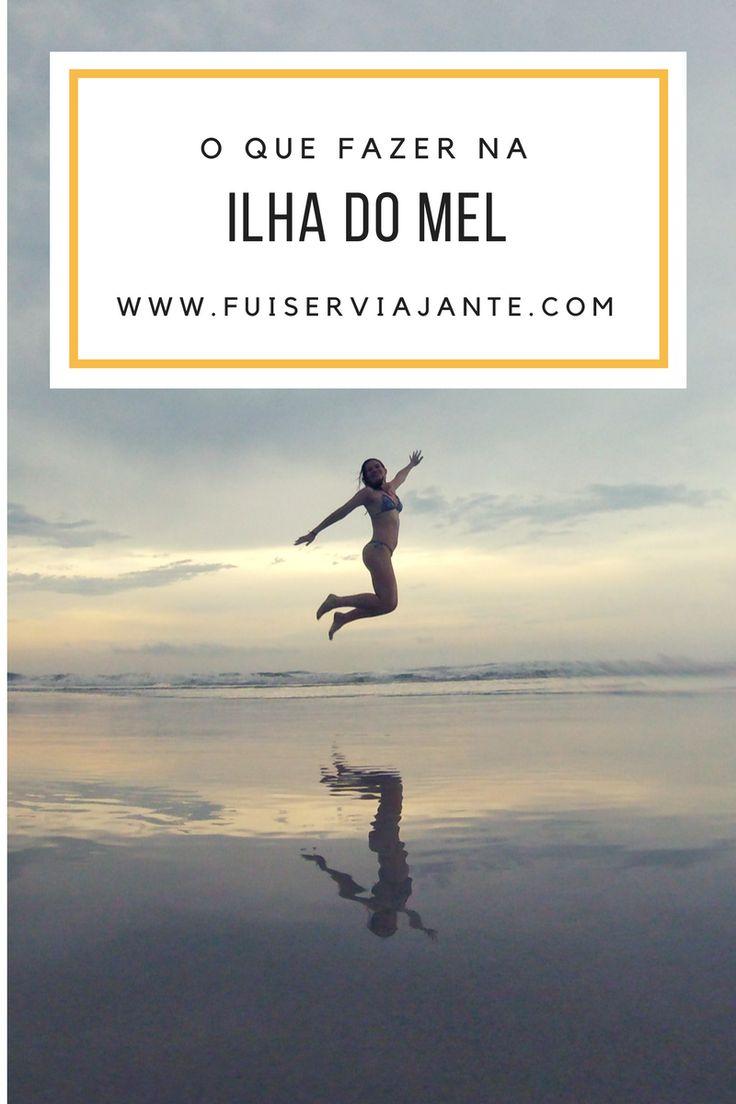 Dicas para montar o seu roteiro na Ilha do Mel, no Paraná.