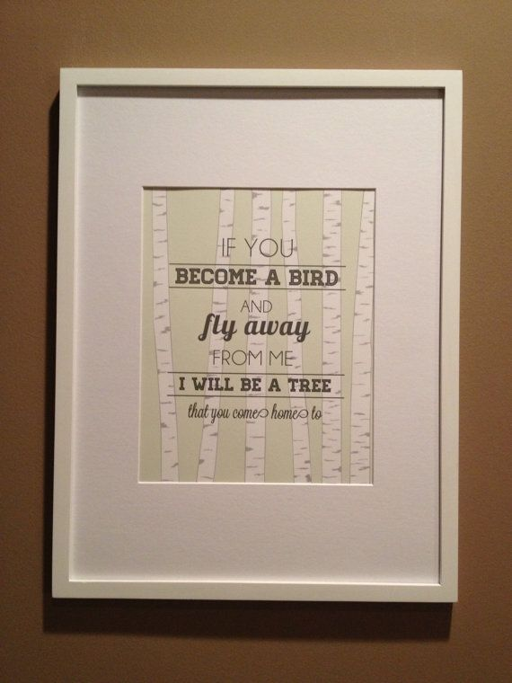 Runaway Bunny Quote Nursery Print If you become a bird and fly away from me, I will be a tree that you come home to by LadybugGraphics, $16.00