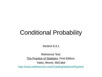 Conditional ProbabilityObjectives:-Recognize whether a conditional probability problem calls for the use of the or case…