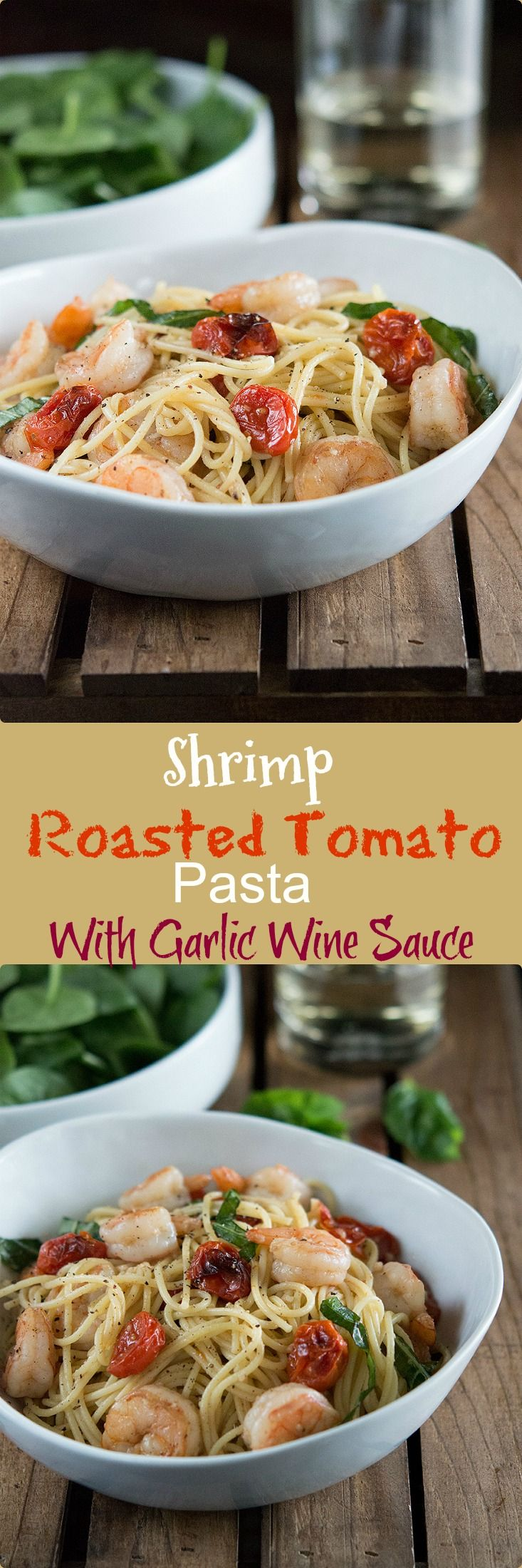 Easy to Make Shrimp and Roasted Tomato Pasta with Garlic Wine Sauce.