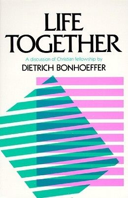 Bonhoeffer Life Together Pdf