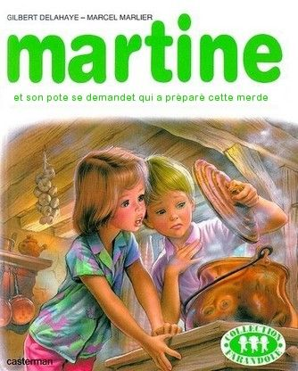 Martine et son pote se demande qui a préparé cette merde
