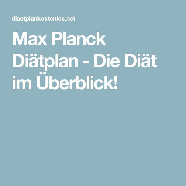 Max Planck Diätplan - Die Diät im Überblick!