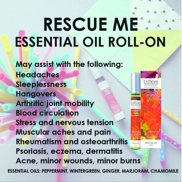 Rescue Me Roll-On assists with headaches, sleeplessness, hangovers, arthritic joint mobility, blood circulation, stress and nervous tension, muscular aches and pain, rheumatism and osteoarthritis, psoriasis, eczema, dermatitis, acne, minor wounds, minor burns.