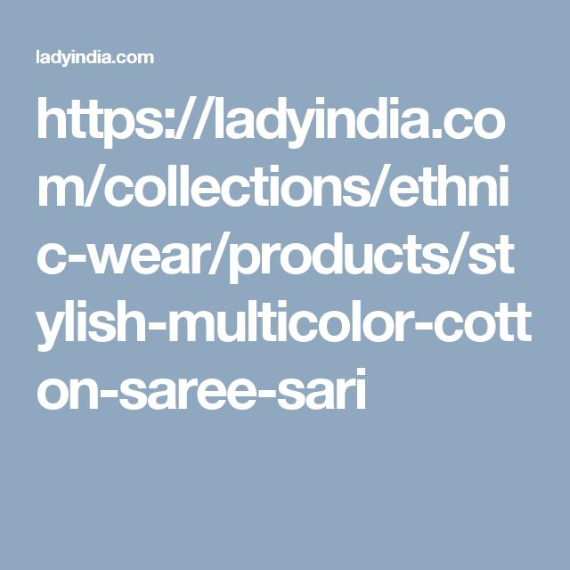https://ladyindia.com/collections/ethnic-wear/products/stylish-multicolor-cotton-saree-sari