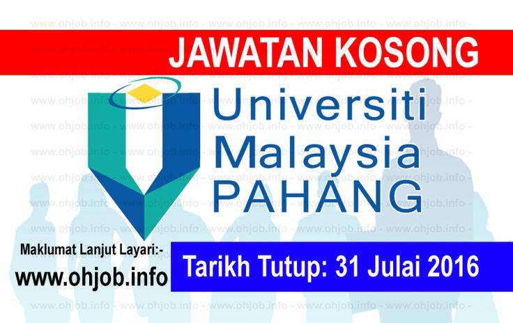 Jawatan Kosong Universiti Malaysia Pahang (UMP) (31 Julai 2016)   Kerja Kosong Universiti Malaysia Pahang (UMP)  Permohonan adalah dipelawa kepada warganegara Malaysia bagi mengisi kekosongan jawatan di Universiti Malaysia Pahang (UMP) seperti berikut:- 1. PEGAWAI KESELAMATAN GRED KP41 / KP44 2. SENIOR MARKETING EXECUTIVE  MUAT TURUN SYARAT KELAYAKAN dan permohonan online Universiti Malaysia Pahang (UMP) telah ditubuhkan oleh Kerajaan Malaysia pada 16 Februari 2002. UMP telah ditubuhkan…