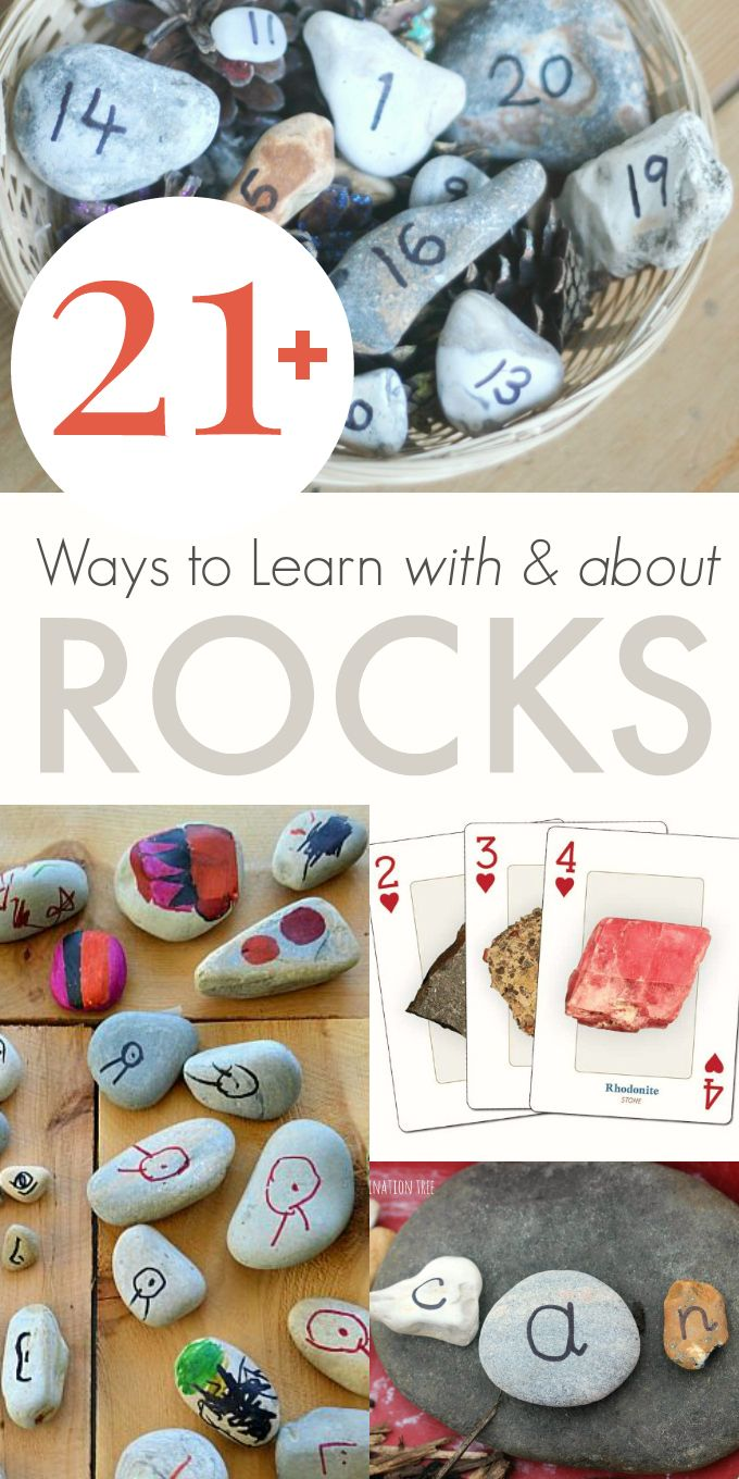 21+ Ways to Learn WITH and ABOUT rocks -- So many great ideas the kids will love!