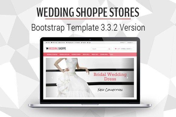 Wedding Shoppe Stores. Bootstrap Templates. $10.00