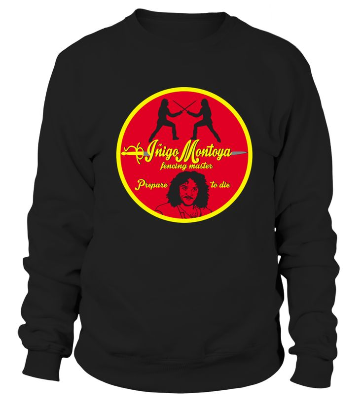 Inigo Montoya fencing master   => Check out this shirt by clicking the image, have fun :) Please tag, repin & share with your friends who would love it. #Fencing #Fencingshirt #Fencingquotes #hoodie #ideas #image #photo #shirt #tshirt #sweatshirt #tee #gift #perfectgift #birthday #Christmas
