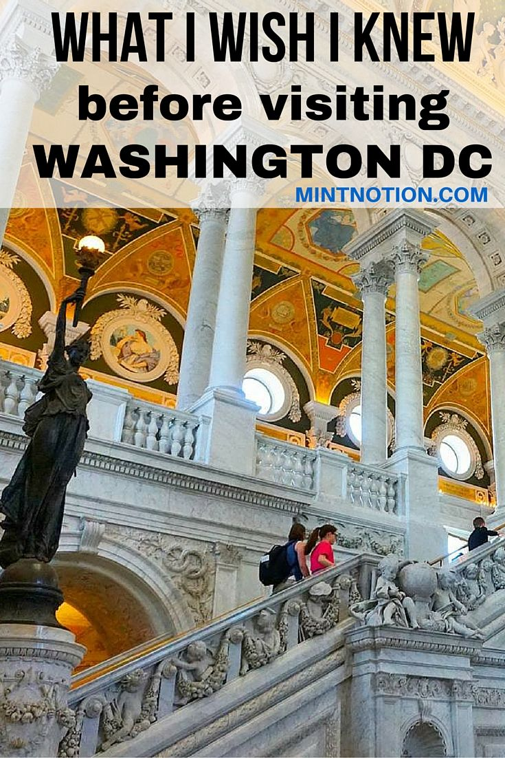 10 Things To Know Before Visiting Washington Dc For The First Time Travelling Is Life Pinterest Travel And