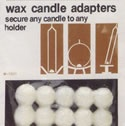 Candle wax dots hold you candles in place!