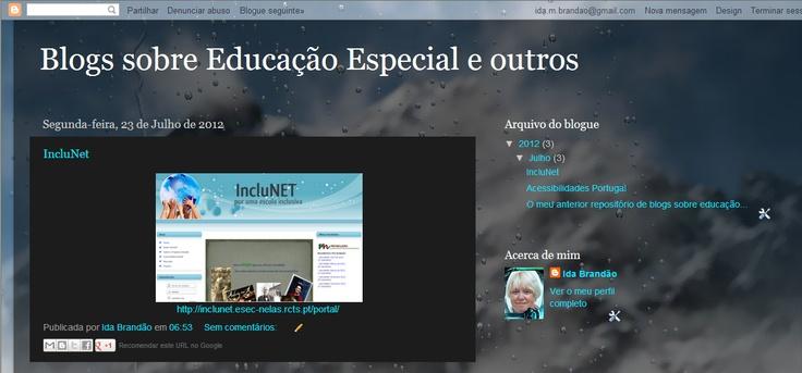 Repositório de blogs sobre educação especial.   Atual URL no Blogger: http://eduespecialblogs.blogspot.pt/  Anterior URL no Edublogs:  http://idabrandao.edublogs.org/