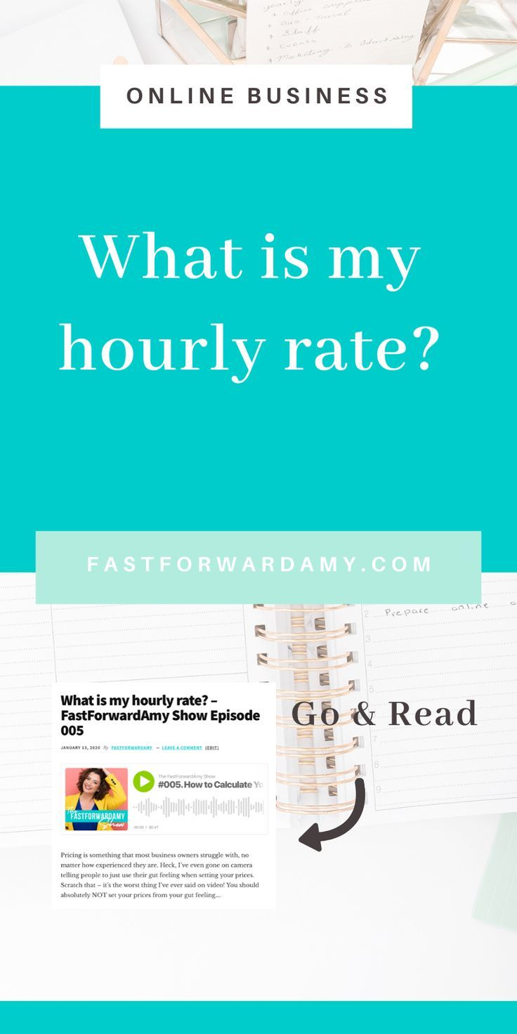 What Is My Hourly Rate In 2020 Online Business Online Entrepreneur Business Tips