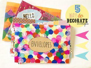 5 ways to decorate envelopes | Unleash Creative | Bloglovin'