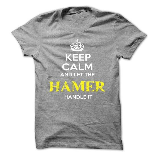 Keep Calm And Let HAMER Handle It #name #beginH #holiday #gift #ideas #Popular #Everything #Videos #Shop #Animals #pets #Architecture #Art #Cars #motorcycles #Celebrities #DIY #crafts #Design #Education #Entertainment #Food #drink #Gardening #Geek #Hair #beauty #Health #fitness #History #Holidays #events #Home decor #Humor #Illustrations #posters #Kids #parenting #Men #Outdoors #Photography #Products #Quotes #Science #nature #Sports #Tattoos #Technology #Travel #Weddings #Women